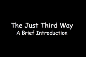 "Opening shot of cartoon presentation, ""A Brief Intro to the Just Third Way"""