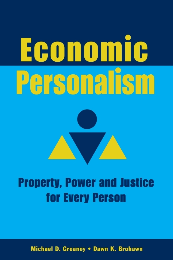 Front cover of ECONOMIC PERSONALISM: Property, Power and Justice for Every Person